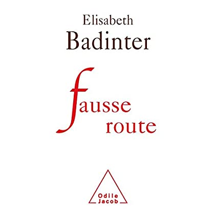 Fausse route (SCIENCE HUM)