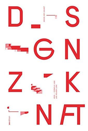 Zukunft Von Design (Design der Zukunft)