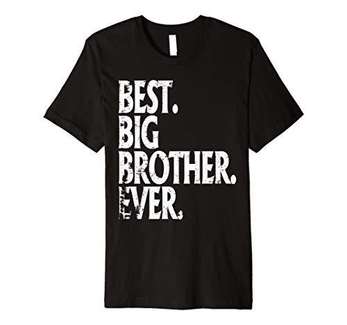 Best Big Brother Ever T-Shirt Bro Kinder Sohn größer Geschenk