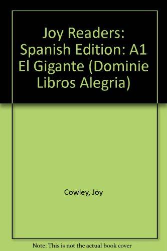 Joy Readers: Spanish Edition: A1 El Gigante (Dominie Libros Alegria) por Joy Cowley