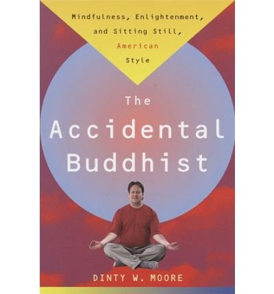 accidental-buddhist-by-moore-dinty-wauthorpaperback