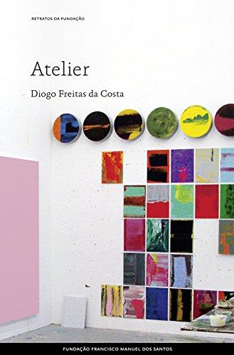 Atelier (Portuguese Edition) por Diogo Freitas Costa