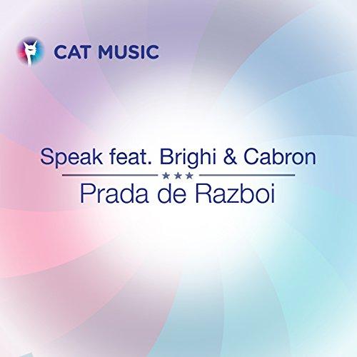 Prada De Razboi (feat. Brighi, Cabron)