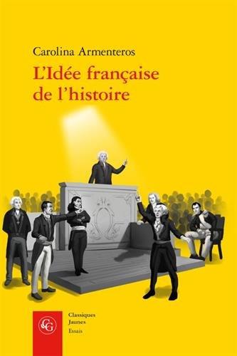 L'idée française de l'histoire : Joseph de Maistre et sa postérité (1794-1854)