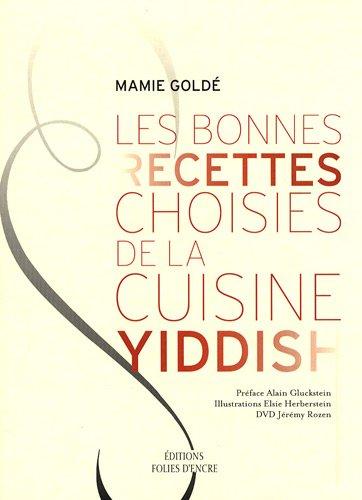 Les bonnes recettes choisies de la cuisine yiddish (1DVD)