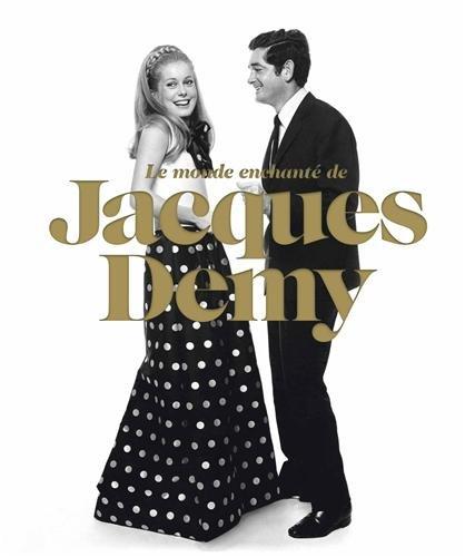 Le monde en-chanté de Jacques Demy