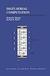 Digit-Serial Computation (The Springer International Series in Engineering and Computer Science)