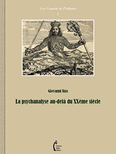 Couverture du livre La psychanalyse au-delà du xxème siècle