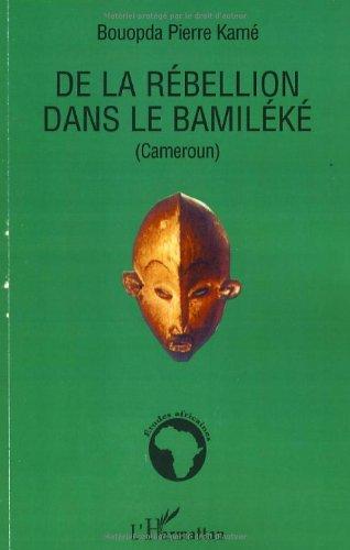 De la rébellion dans le Bamiléké