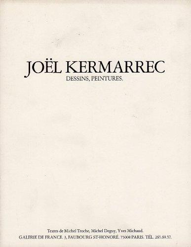 Joel kermarrec. peintures-dessins 1970-1973