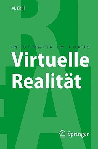 Virtuelle Realit?t (Informatik Im Fokus) by Manfred Brill(2008-10-01)