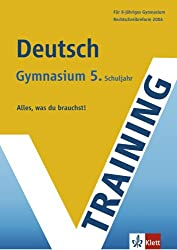 Training Deutsch 5. Schuljahr Gymnasium. RSR 2006. G8 geeignet. Alles, was du brauchst! (Lernmaterialien)