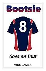 Bootsie - Goes on Tour (Book Six)