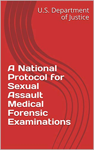 A National Protocol for  Sexual Assault Medical  Forensic Examinations (English Edition)