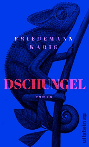 Buchseite und Rezensionen zu 'Dschungel: Roman' von Friedemann Karig