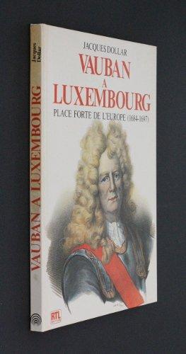 Vauban à Luxembourg