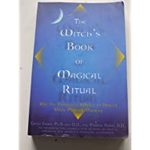 [(Witch's Book of Magical Ritual:Use the Forces of Wicca to Direct Your Psychic Powers)] [Author: Frost] published on (October, 2002)