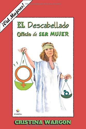 El Descabellado Oficio De Ser Mujer descarga pdf epub mobi fb2