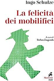 La felicità dei mobilifici: A cura di Stefano Zangrando