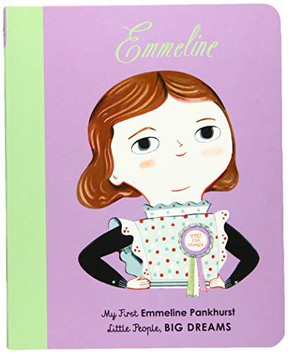 Emmeline Pankhurst: My First Emmeline Pankhurst (Little People, Big Dreams)