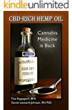 CBD-Rich Hemp Oil: Cannabis Medicine is Back (English Edition)