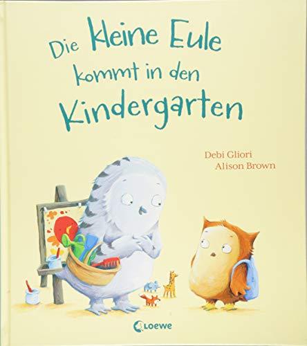 Die kleine Eule kommt in den Kindergarten: