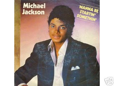 Wanna be startin' somethin' / Rock with you / EPCA 3427