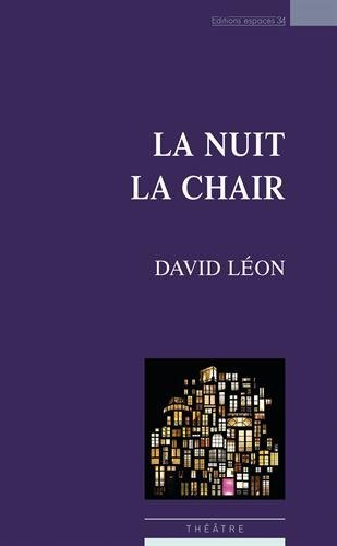 La nuit la chair