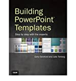 [ BUILDING POWERPOINT TEMPLATES STEP BY STEP WITH THE EXPERTS BY TERBERG, JULIE](AUTHOR)PAPERBACK