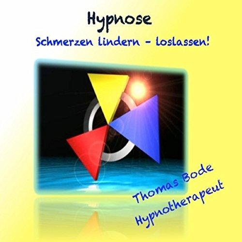 Hypnose - Schmerzen lindern, loslassen
