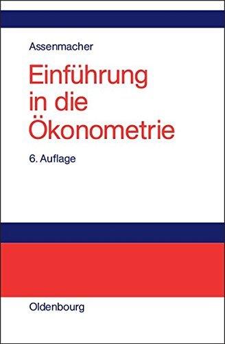 Einführung in die Ökonometrie by Walter Assenmacher (2002-02-11)