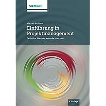 Einführung in Projektmanagement: Definition, Planung, Kontrolle und Abschluss