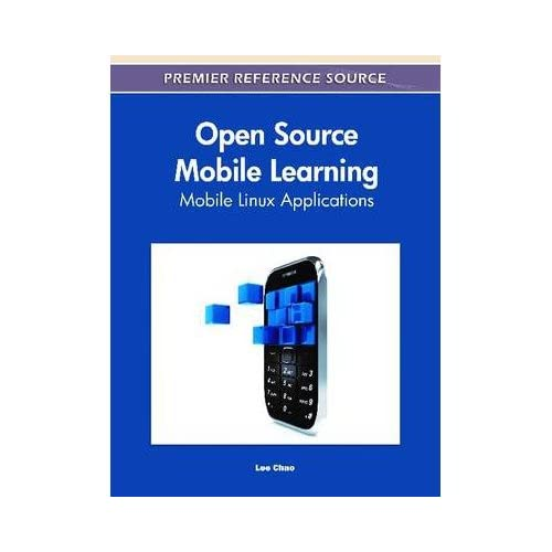 [(Open Source Mobile Learning: Mobile Linux Applications )] [Author: Lee Chao] [Jun-2011]