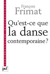 Qu'est-ce que la danse contemporaine ? Politiques de l'hybride