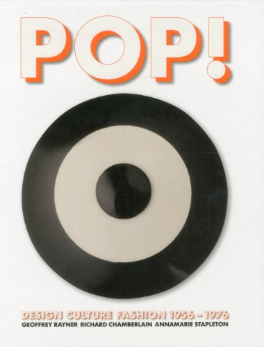 Pop ! Design culture fashion 1955-1976 /anglais par Geoffrey Rayner