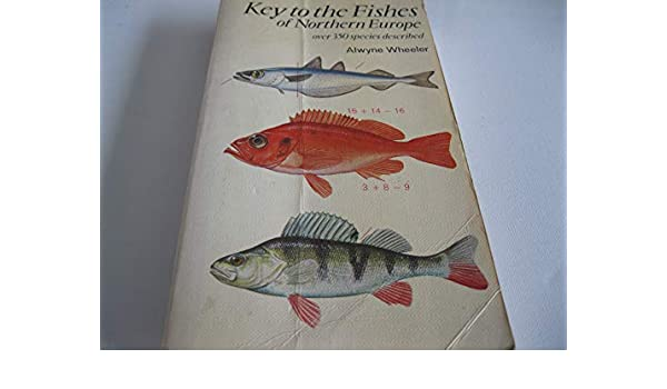 Key to the Fishes of Northern Europe
