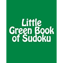 Little Green Book of Sudoku: A collection of Easy Sudoku Puzzles