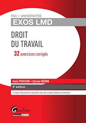 Exercices corrigés de Droit du travail par Alain Pousson