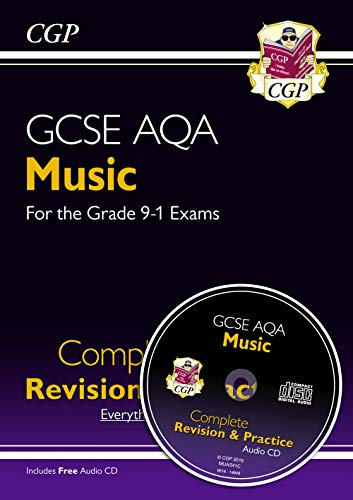 GCSE Music AQA Complete Revision & Practice (with Audio CD) - for the Grade 9-1 Course