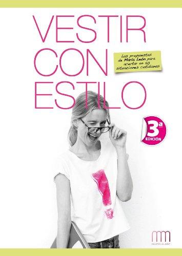Vestir con estilo (Mujer y Mundo) por María León