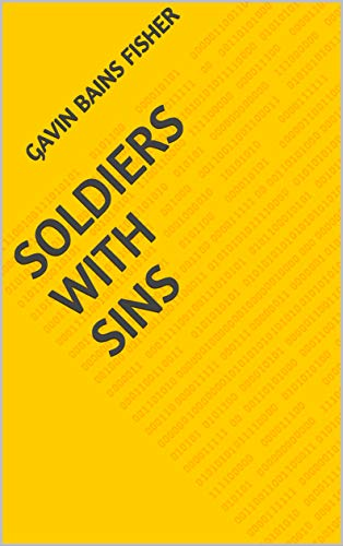 Soldiers With Sins (Finnish Edition) por Gavin Bains Fisher
