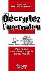 Décryptez l'information
