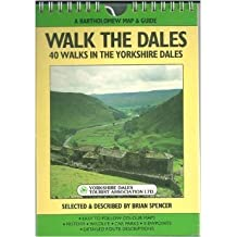 Walk the Dales (A Bartholomew map & guide) by Brian Spencer (1988-05-12)