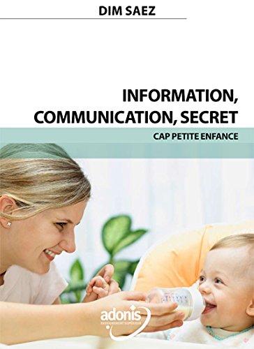 Information - communication - secret CAP Petite Enfance DIM SAEZ