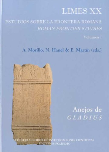 Limes XX. Estudios sobre la frontera romana (3 Vols.): Roman Frontier Studies (Anejos de Gladius)