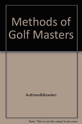 Methods of Golf Masters por Aultman&Bowden