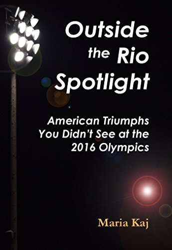 Descargar Libros Para Ebook Outside the Rio Spotlight: American Triumphs You Didn't See at the 2016 Olympics Archivos PDF
