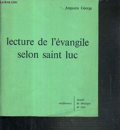 LECTURE DE L'EVANGILE SELON SAINT LUC - CONFERENCES - FACULTE DE THEOLOGIE DE LYON