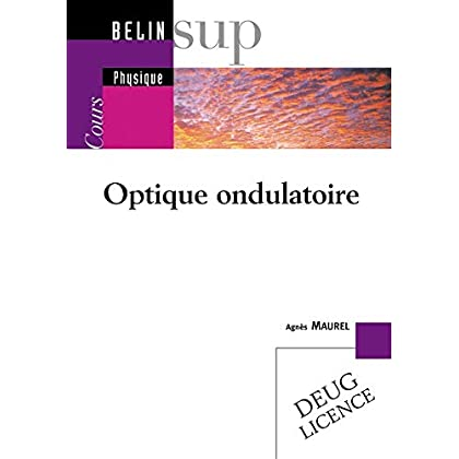 Optique ondulatoire : Cours