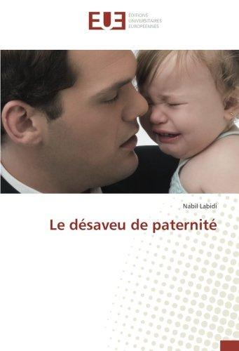 Le désaveu de paternité par Nabil Labidi